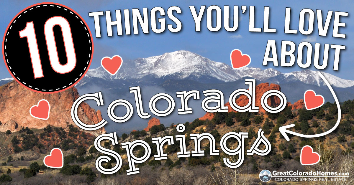 10 Things You'll Love About Living in Colorado Springs