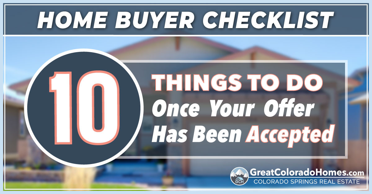 10 Thing To Do Once Your Offer Has Been Accepted