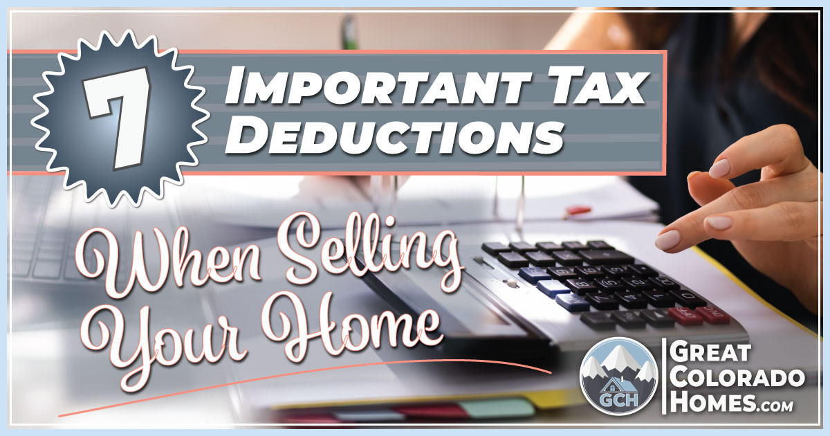 7 Important Tax Deductions When Selling Your Home
