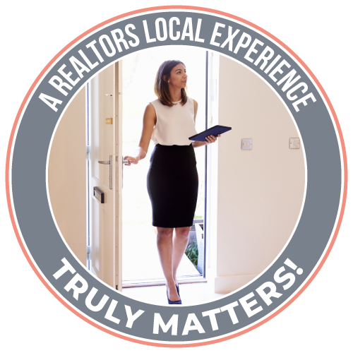 A Realtors Local Experience Truly Matters