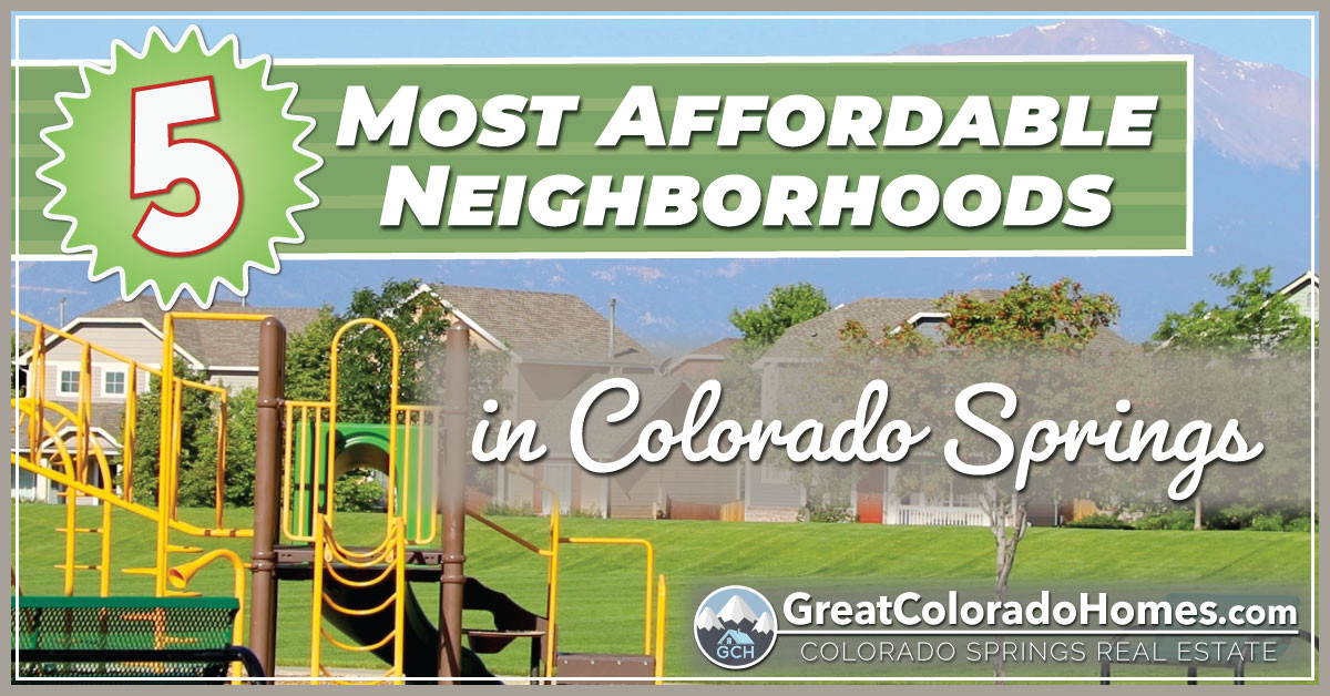 5 Most Affordable Neighborhoods in Colorado Springs