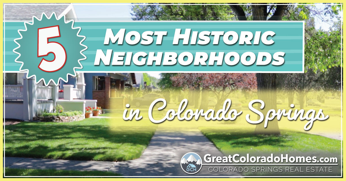 The 5 Most Historic Homes in Colorado Springs