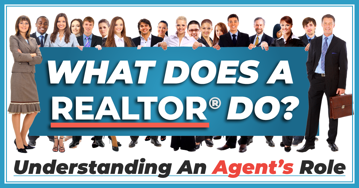 What Does a Realtor Do For a Buyer and a Seller?