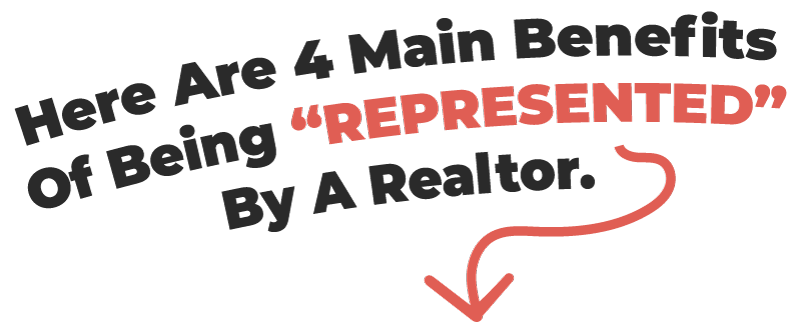 Benefits of Being Represented By a Realtor