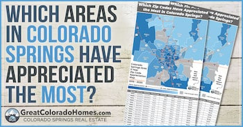 Which parts of Colorado Springs have appreciated the most?