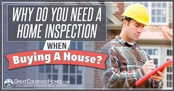 Why do you need a home inspection when buying a house?