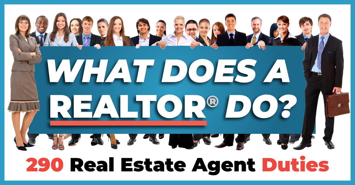 What Does a Realtor Do? 290 Real Estate Agent Duties