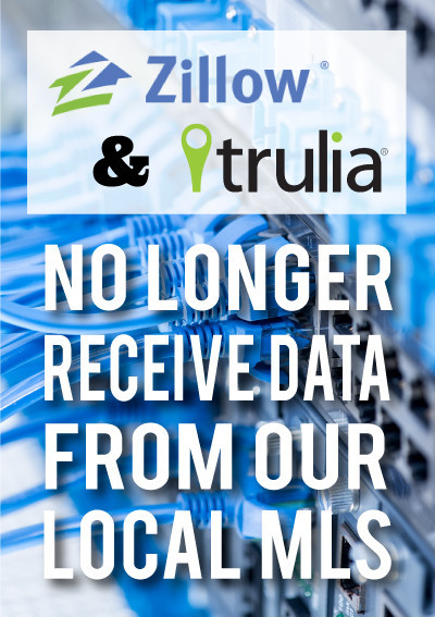 Zillow & Trulia No Longer Receive Data From Our Local MLS