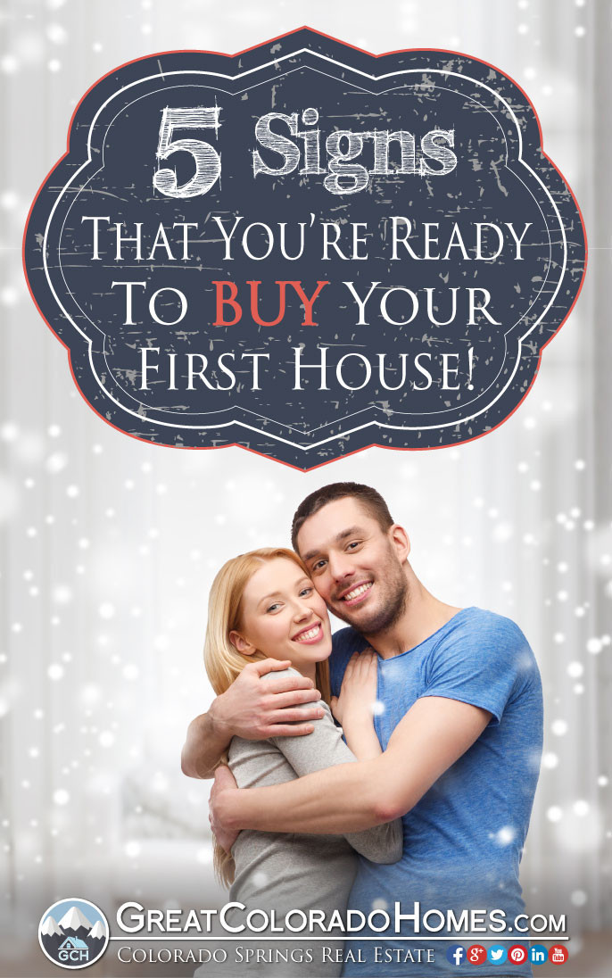 5 Signs That You Are Ready to Buy Your First House