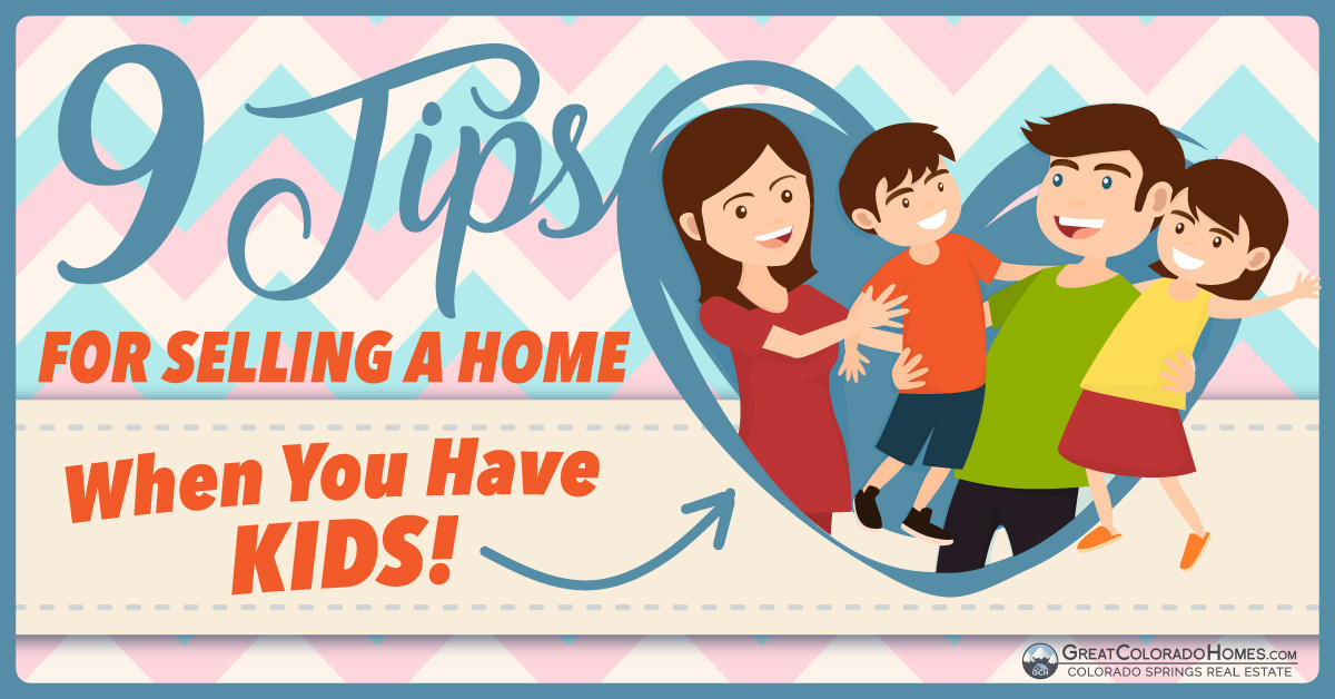 9 Tips For Selling Your Home When You Have Kids