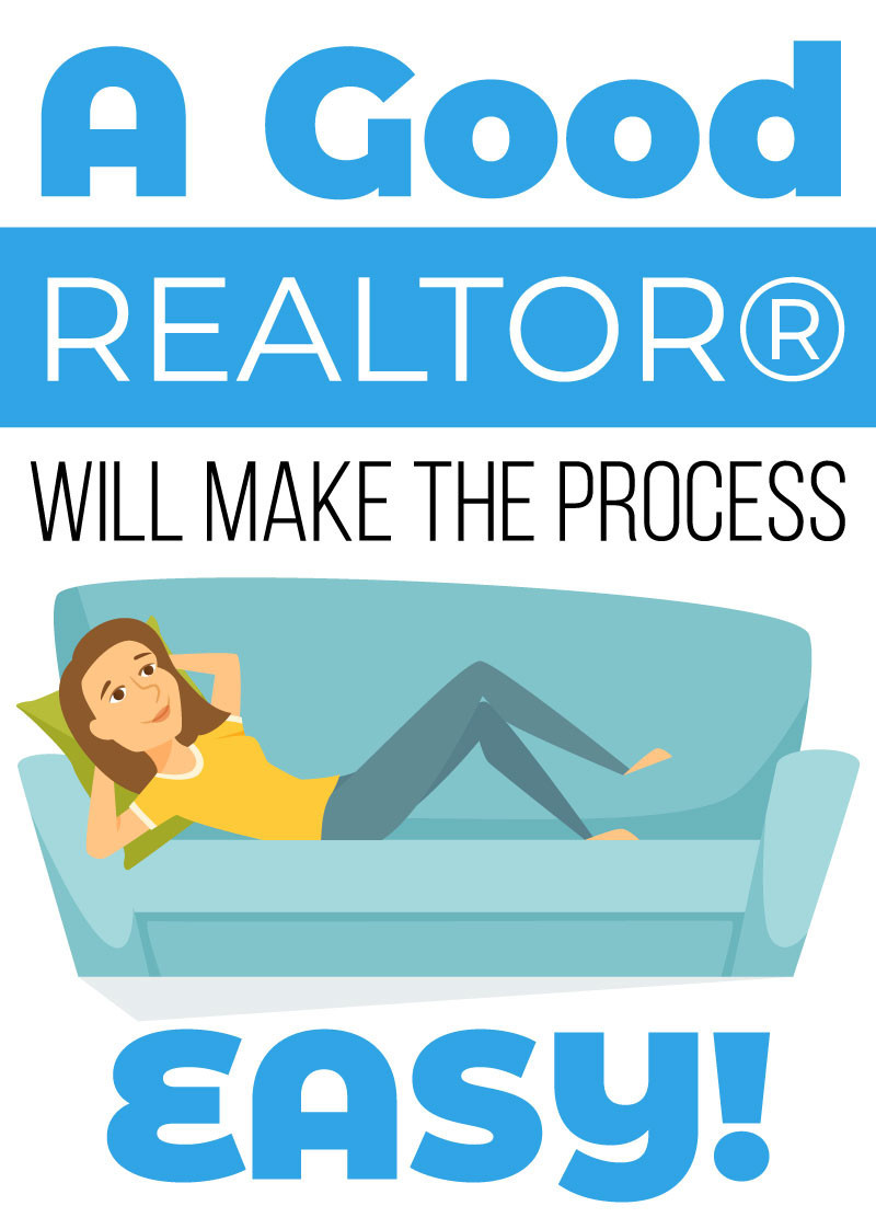 A Good Realtor Will Make The Process Easy