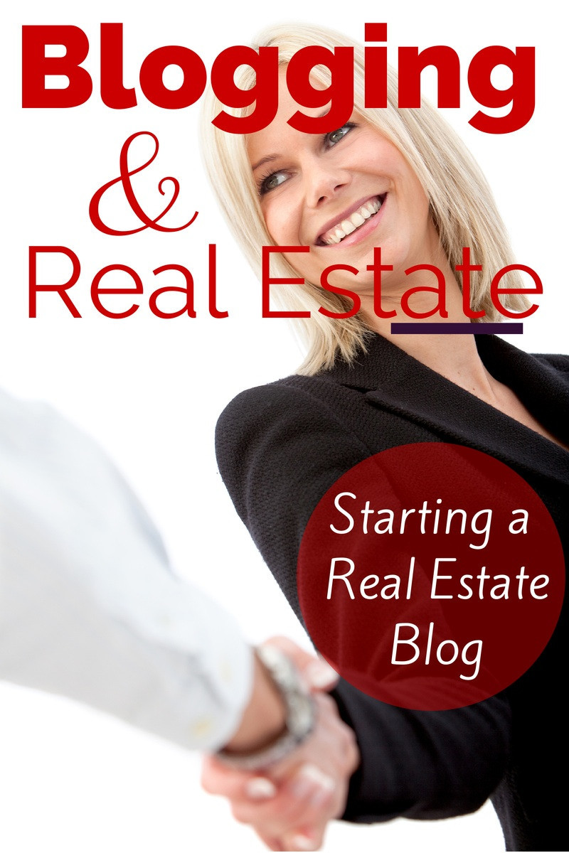 Blogging And Real Estate