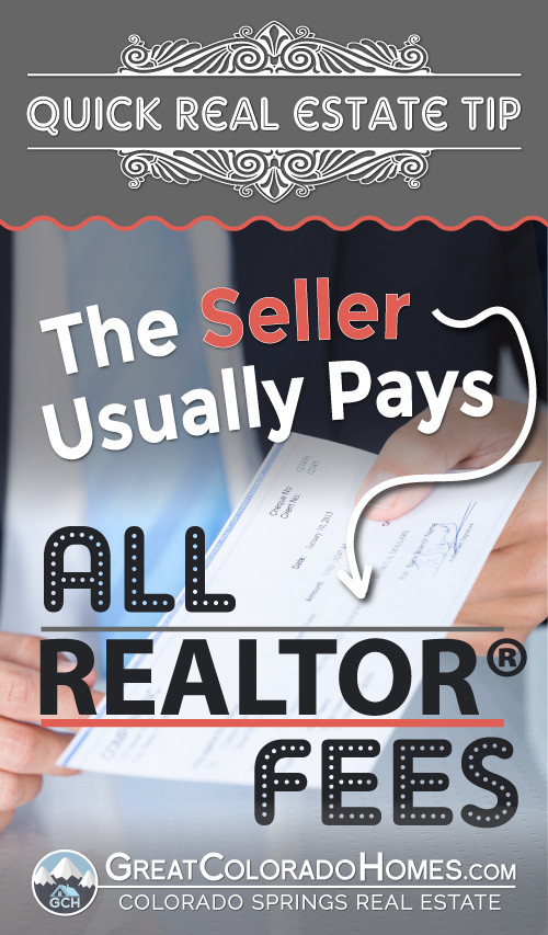 The Seller Pays Realtor Fees