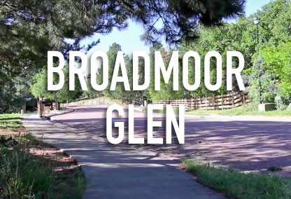 Broadmoor Glen
