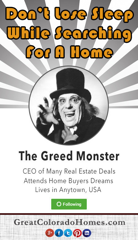 Home buying tips - Avoid the greed monster