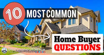The 10 Most Common Home Buyer Questions