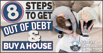 8 Steps to Get Out of Debt and Buy a House