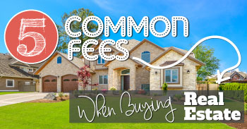 Common Fees in Real Estate
