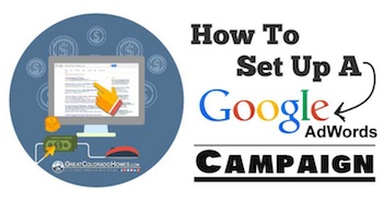 How to Setup a Google Adwords Campaign in 15 Steps